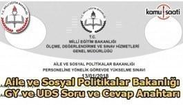 Aile ve Sosyal Politikalar Bakanlığı GY ve UDS soru ve cevapları yayımlandı
