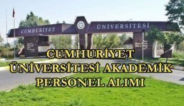 Cumhuriyet Üniversitesi akademik personel alımı yapacak