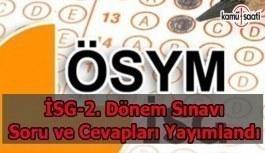 İSG-2. Dönem Sınav Soru ve Cevapları Yayımlandı