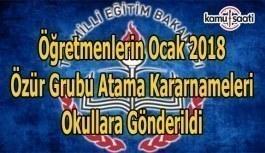 Öğretmenlerin Ocak 2018 özür grubu atama kararnameleri okullara gönderildi