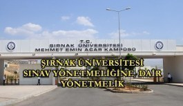 Şırnak Üniversitesi Sınav Yönetmeliğinde Değişiklik Yapılmasına Dair Yönetmelik