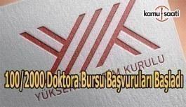 YÖK 100/2000 doktora bursu başvuruları başladı