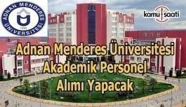 Adnan Menderes Üniversitesi akademik personel alımı yapacak