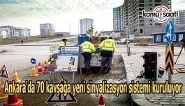 Ankara'da 70 kavşağa yeni sinyalizasyon sistemi kuruluyor