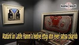 Atatürk'ün Latife Hanım'a hediye...