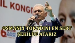 Binali Yıldırım: Osmanlı tokadını...