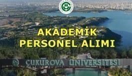 Çukurova Üniversitesi Akademik Personel Alımı Yapacak