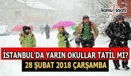 İstanbul'da yarın okullar tatil mi? 28 Şubat 2018 Çarşamba