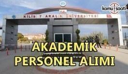 Kilis 7 Aralık Üniversitesi akademik personel alımı yapacak