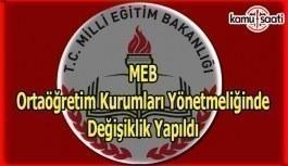 MEB Ortaöğretim Kurumları Yönetmeliğinde Değişiklik Yapıldı - 14 Şubat 2018