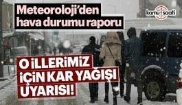 Meteoroloji'den Ankara ve İstanbul için kar uyarısı