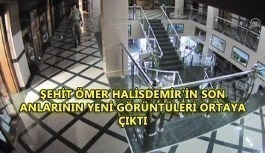 Şehit Ömer Halisdemir'in son anlarının yeni görüntüleri ortaya çıktı