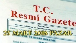 25 Mart 2018 Pazar TC Resmi Gazete