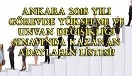 Ankara 2018 Yılı Görevde Yükselme Ve Unvan Değişikliği Sınavında Kazanan Adayların Listesi!