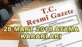 Bakanlıklara Yapılan Atama Kararları - 28 Mart 2018 Atama Kararları