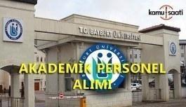 Bayburt Üniversitesi 20 Öğretim Üyesi Alımı Yapacak