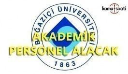 Boğaziçi Üniversitesi akademik personel alacak