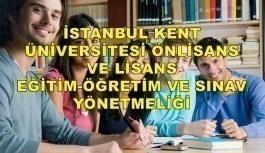 İstanbul Kent Üniversitesi Önlisans ve Lisans Eğitim-Öğretim ve Sınav Yönetmeliği