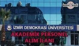 İzmir Demokrasi Üniversitesi 26 akademik personel alımı yapacak