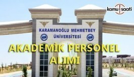 Karamanoğlu Mehmetbey Üniversitesi 33 akademik personel alacak