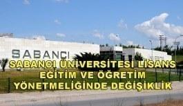 Sabancı Üniversitesi Lisans Eğitim ve Öğretim Yönetmeliğinde Değişiklik Yapılmasına Dair Yönetmelik