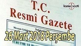 26 Nisan 2018 Perşembe tarihli ve 30403 sayılı Resmi Gazete