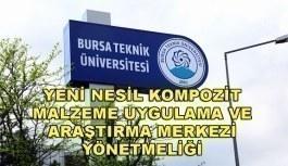 Bursa Teknik Üniversitesi Yeni Nesil Kompozit...