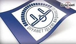DİB Atama ve Yer Değiştirme Yönetmeliğinde Değişiklik Yapıldı - 11 Nisan 2018 Çarşamba