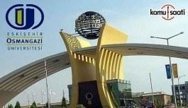 Eskişehir Osmangazi Üniversitesi Akademik Personel Alım İlanı