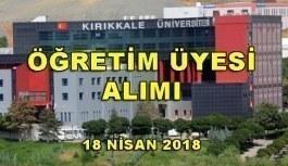 Kırıkkale Üniversitesi Akademik Personel Alacak - 18 Nisan 2018