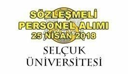 Selçuk Üniversitesi 88 Sözleşmeli Personel Alım İlanı -25 Nisan 2018