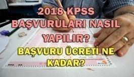 2018 KPSS başvuruları nasıl yapılır? Başvuru ücreti ne kadar?