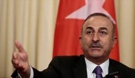 Dışişleri Bakanı Mevlüt Çavuşoğlu: Olumsuz adım atarlarsa cevabını veririz