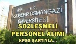 Eskişehir Osmangazi Üniversitesi 255 Sözleşmeli Personel Alım İlanı 2018