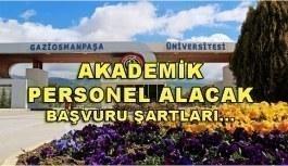 Gaziosmanpaşa Üniversitesi 13 Akademik Personel Alacak