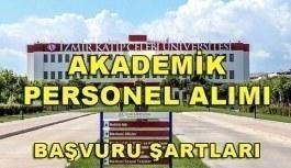 İzmir Katip Çelebi Üniversitesi Akademik Personel Alacak - Başvuru şartları