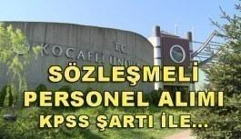 Kocaeli Üniversitesi 25 Sözleşmeli Personel Alacak - Başvuru şartları