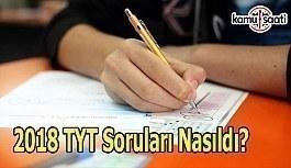 2018 TYT YKS AYT Matematik Türkçe Soruları Nasıldı, Hatalı Soru Var mı? TYT Fen Bilimleri Yorumları