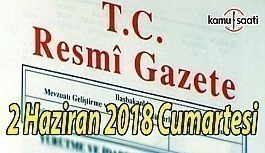 2 Haziran 2018 Cumartesi Tarihli TC Resmi Gazete Kararları