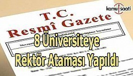 8 Üniversiteye Rektör ataması yapıldı - 14 Haziran 2018 Perşembe