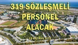 Akdeniz Üniversitesi 319 Sözleşmeli Personel Alacak - 13 Haziran 2018