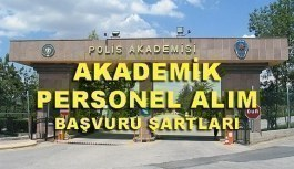 Polis Akademisi Başkanlığı Akademik Personel Alım İlanı - Başvuru şartları