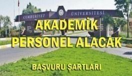 Sivas Cumhuriyet Üniversitesi 36 Akademik Personel Alacak - Başvuru şartları