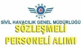 Sivil Havacılık Genel Müdürlüğü Sözleşmeli Personel Alacak - 8 Haziran 2018