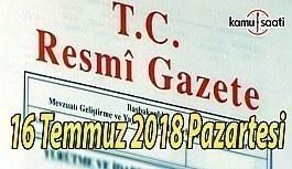 16 Temmuz 2018 Pazartesi Tarihli TC Resmi...