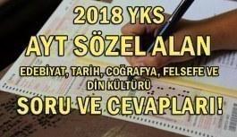 2018 YKS AYT Sözel Alan - Edebiyat, Tarih, Coğrafya, Felsefe ve Din Kültürü Soru ve Cevapları!