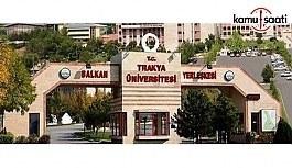 Trakya Üniversitesi Lisans Eğitim, Öğretim ve Sınav Yönetmeliğinde Değişiklik Yapıldı - 12 Temmuz 2018 Perşembe