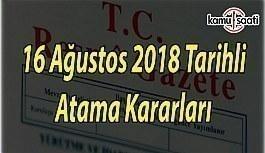 16 Ağustos 2018 Perşembe tarihli Atama...