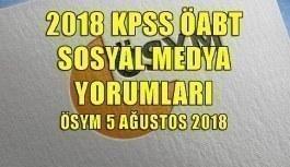 2018 KPSS ÖABT Sosyal Medya Yorumları -ÖSYM 5 Ağustos 2018