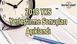 2018 YKS tercih sonuçları açıklandı
